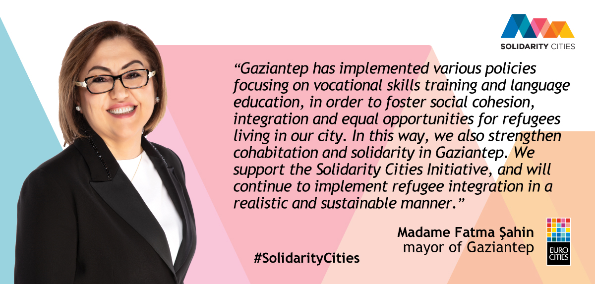 Mayor of Gaziantep Fatma Şahin on Solidarity Cities